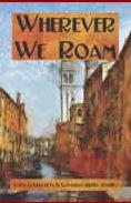 Wherever We Roam
